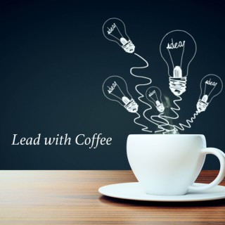 Lead with Coffee Podcast