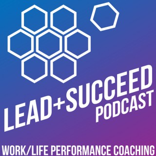 Lead+Succeed Podcast