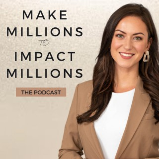 Make Millions to Impact Millions with Laura Tynan