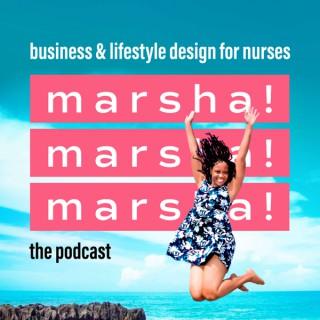 Marsha Marsha Marsha Podcast