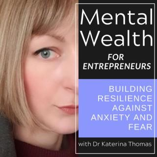 Mental Wealth For Entrepreneurs
