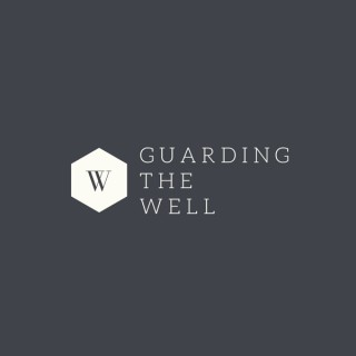 Guarding The Well