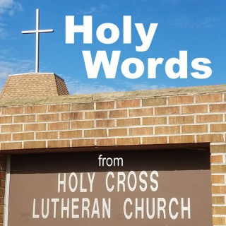 Holy Words from Holy Cross