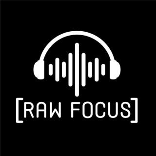 RAW Focus with Jeramie Lu
