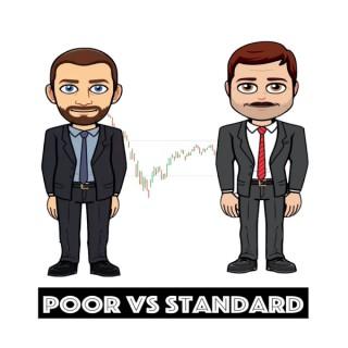 Poor Vs Standard
