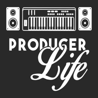 Producer Life Podcast