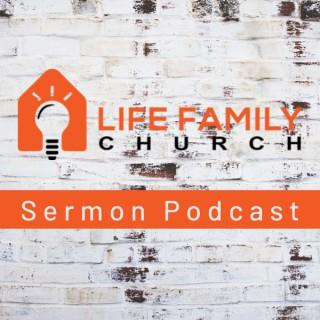 Life Family Church Sermon Podcast