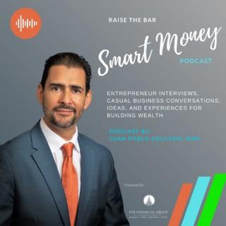 Raise the bar Smart Money