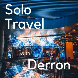 Solo Travel with Derron