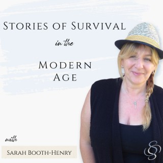 Stories of Survival in the Modern Age