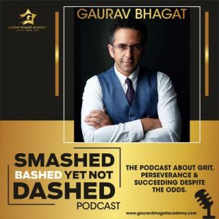 Smashed Bashed yet not Dashed Podcast