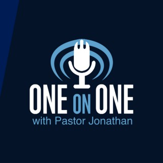 One on One with Pastor Jonathan