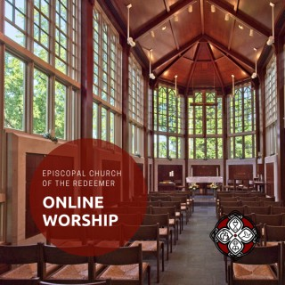 Online Worship at the Episcopal Church of the Redeemer