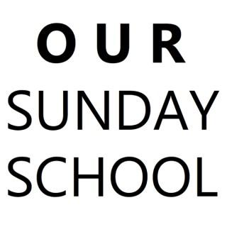 Our Sunday School