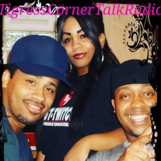 Tigress Corner Talk Radio