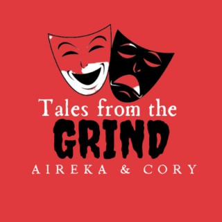 Tales From the GRIND