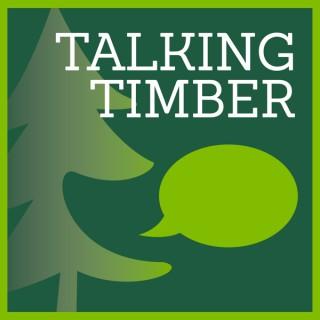 Talking Timber