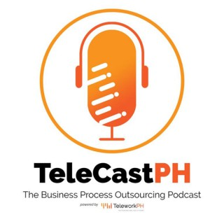 TeleCastPH -The TeleworkPH Outsourcing Podcast