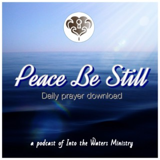 Peace Be Still- Daily Prayer Download