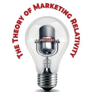 The Theory of Marketing Relativity