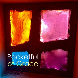 Pocketful of Grace