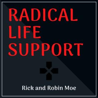Radical Life Support
