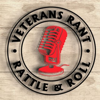 Veterans Rant Rattle and Roll