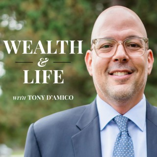 Wealth and Life