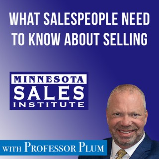What Salespeople Need to Know About Selling