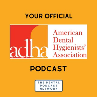 Your Official ADHA Podcast