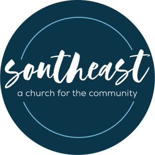 SOUTHEAST- a church for the community