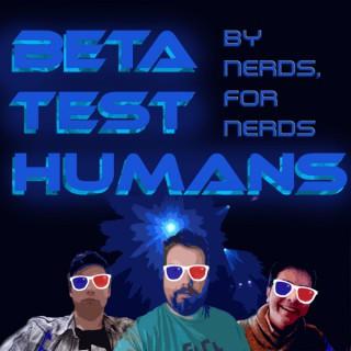 Beta Test Humans