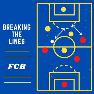 Breaking the Lines: an FC Barcelona Podcast
