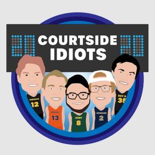 Courtside Idiots