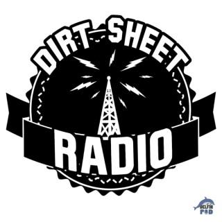Dirt Sheet Radio: a Wrestling podcast