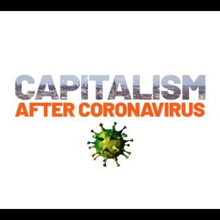 Capitalism after coronavirus