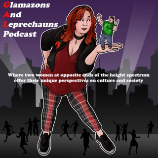 Glamazons and Leprechauns Podcast