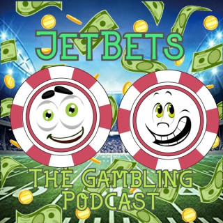 Jet Bets- The Gambling Podcast