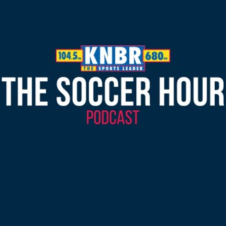 KNBR Soccer Hour Podcast