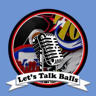Let's Talk Balls