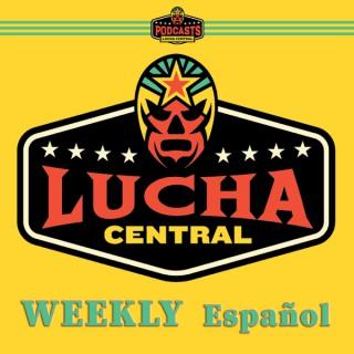 Lucha Central Weekly en Español