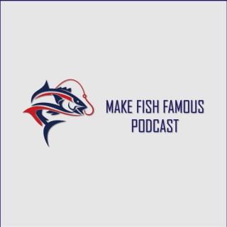Make Fish Famous