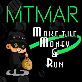 Make The Money And Run