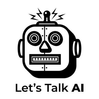 Let's Talk AI