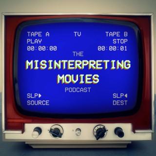 Misinterpreting Movies