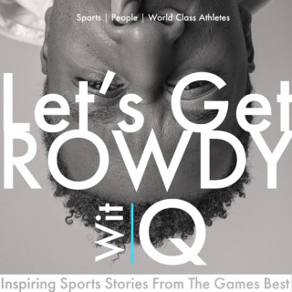 Rowdy With Q