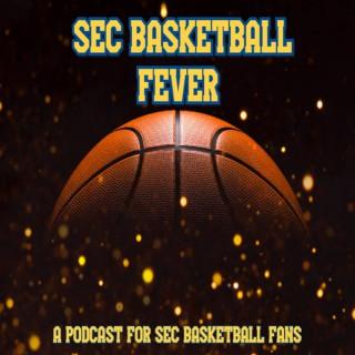 SEC Basketball Fever