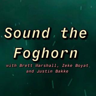 Sound the Foghorn
