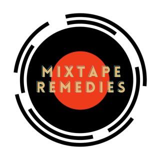 Mixtape Remedies