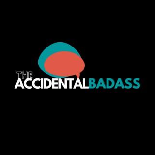 Accidental Badass